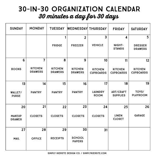 30 Minute, 30 Day Organization Calendar | Simply Kierste