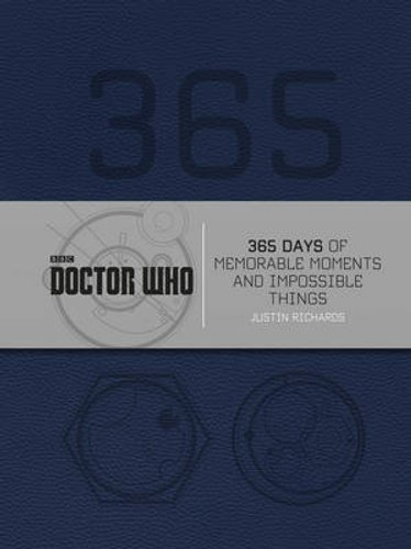 Doctor Who: 365 Days Of Memorable Moments And Impossible