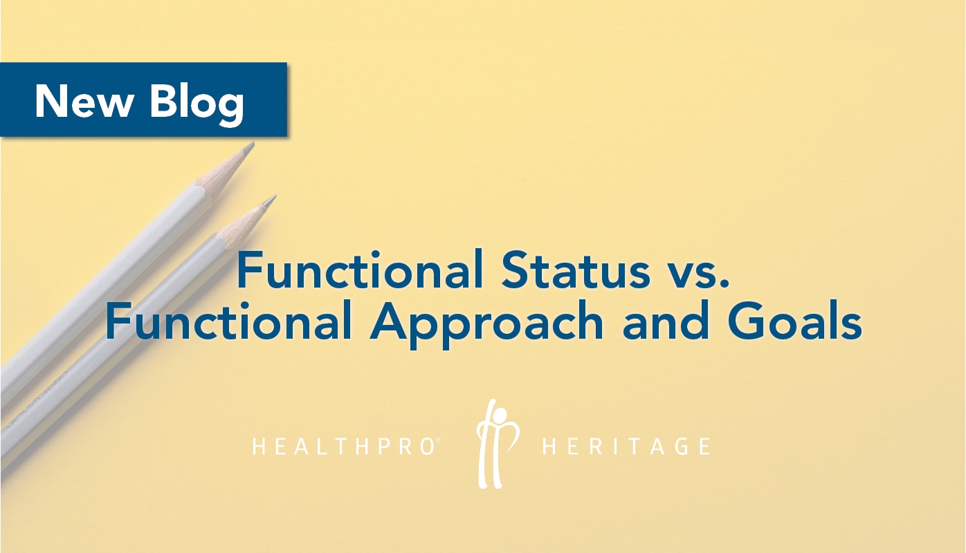 Functional Status Vs. Functional Approach And Goals