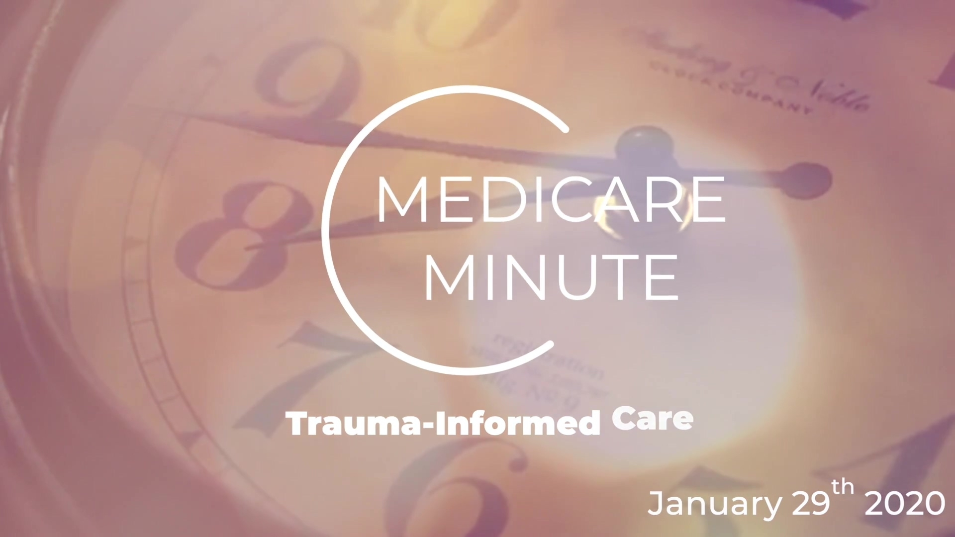 Medicare Minute: Top 4 Tags For Trauma-Informed Care