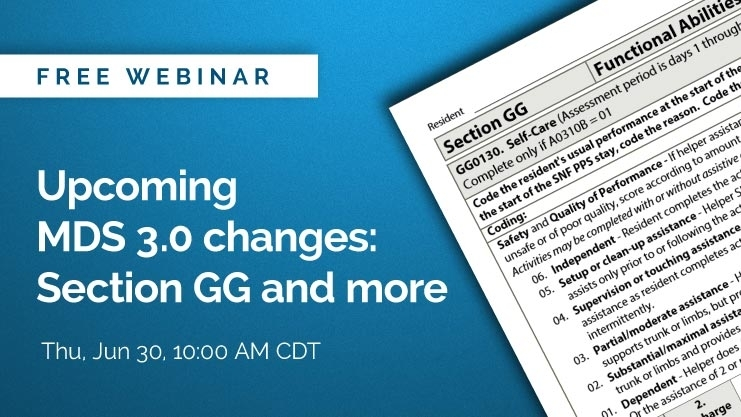 On-Demand Webinar: Upcoming Mds 3.0 Changes – Section Gg
