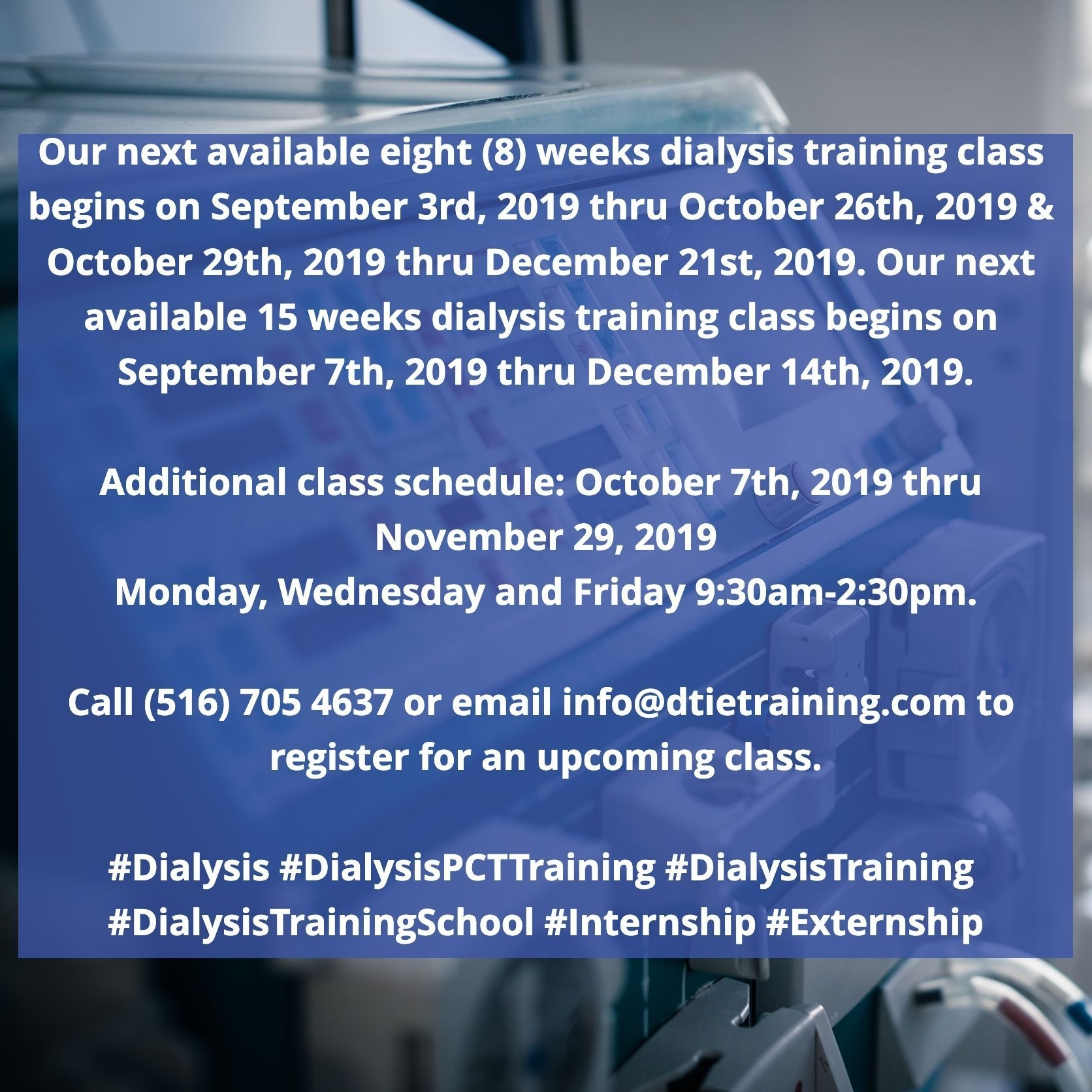 Our Next Available Eight (8) Weeks Dialysis Training Class