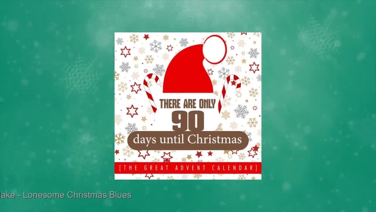There Are Only 90 Days Until Christmas [The Great Advent