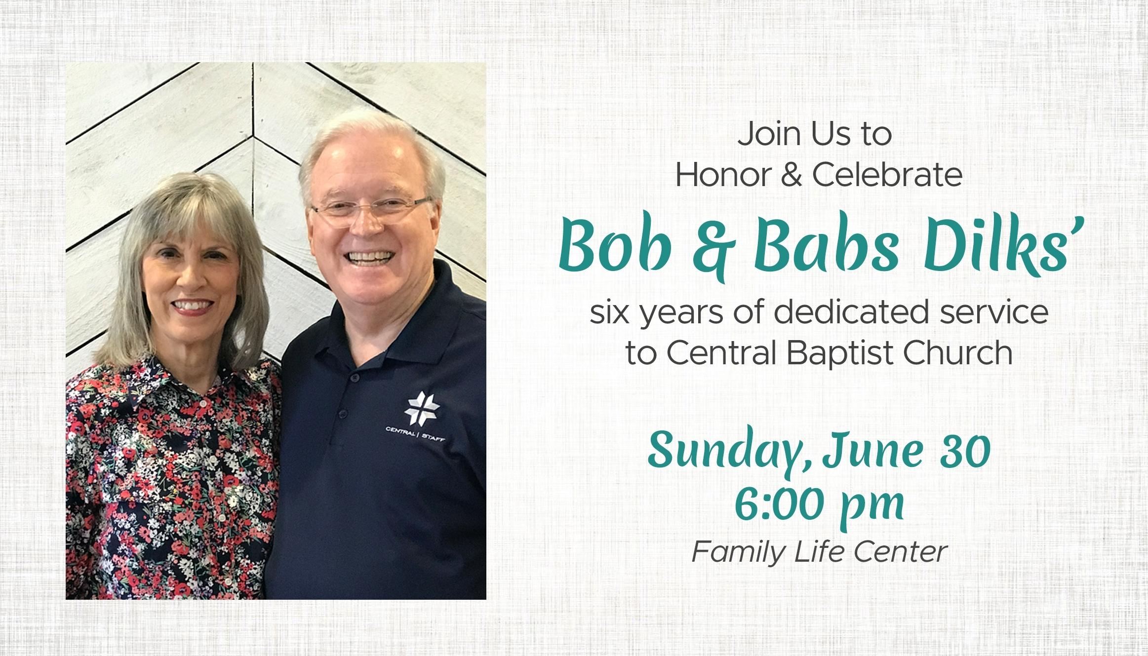 Central Baptist Church: Warner Robins, Ga > Cbc Honors And Celebrates Pastor Bob & Babs Dilks!