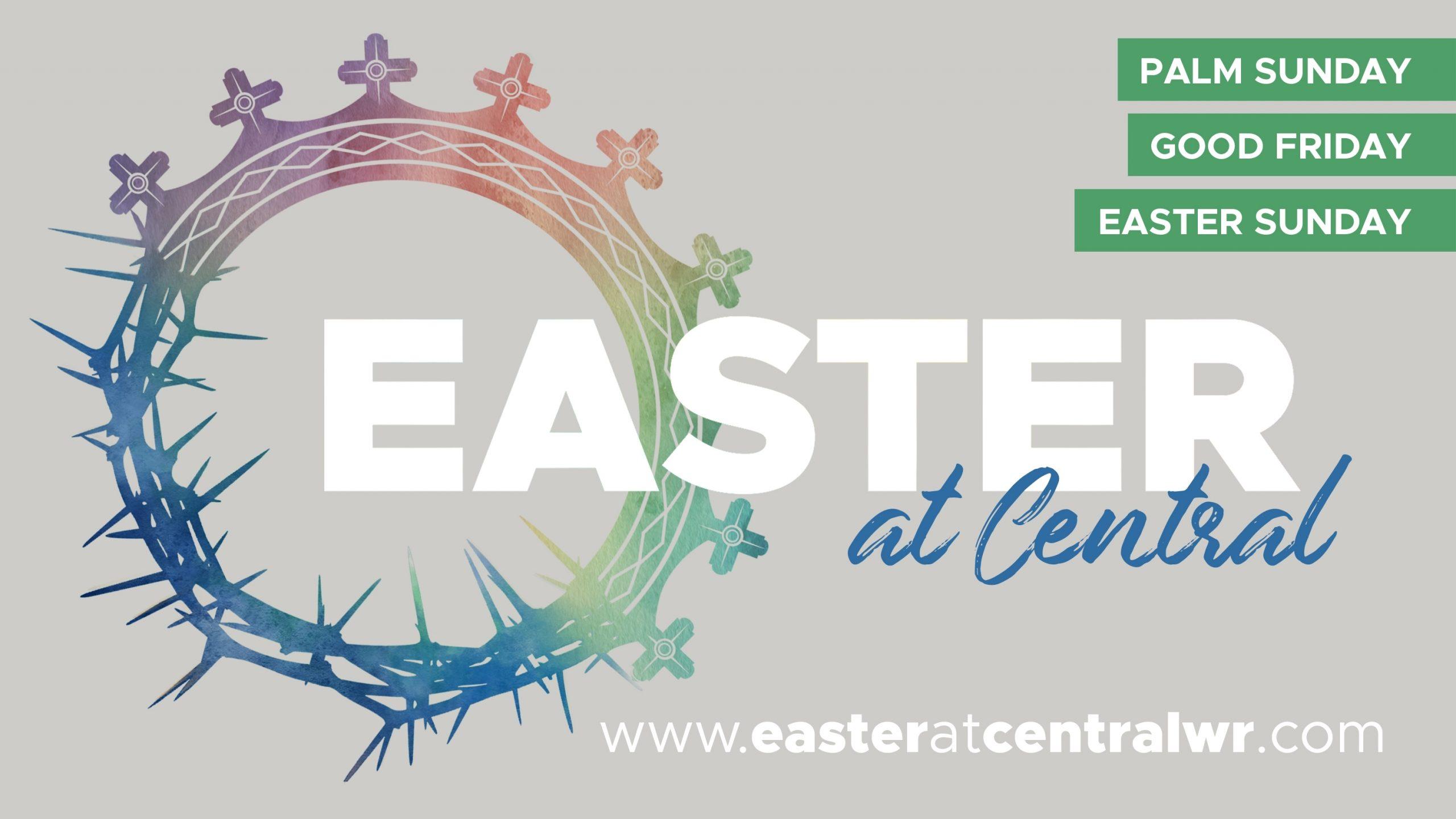 Central Baptist Church: Warner Robins, Ga > Easter @ Central