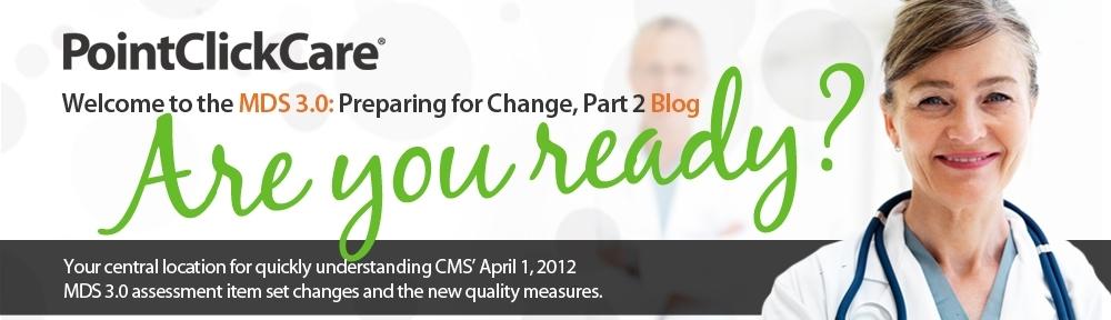 Part 1 Q&A | Pointclickcare'S Mds 3.0: Preparing For Change, Part 2 Blog