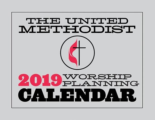 The United Methodist Worship Planning Calendar 2019   Cokesbury