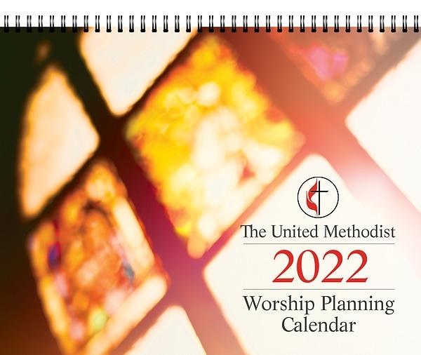 The United Methodist Worship Planning Calendar 2022 | Cokesbury