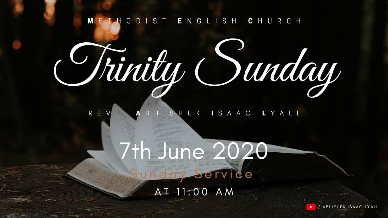 Trinity Sunday Worship   Methodist English Church   Rev. Abhishek I. Lyall - Youtube