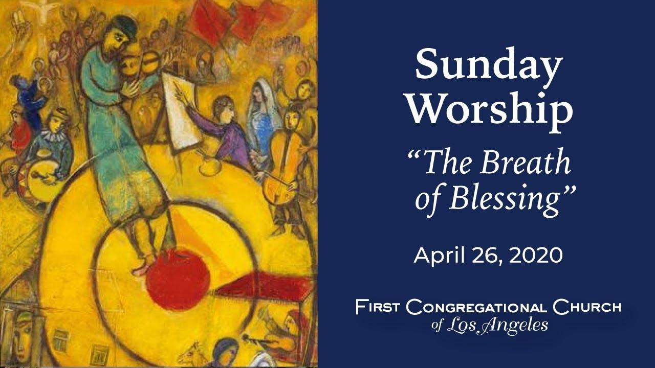 April 26, 2020 - Sunday Worship - Youtube