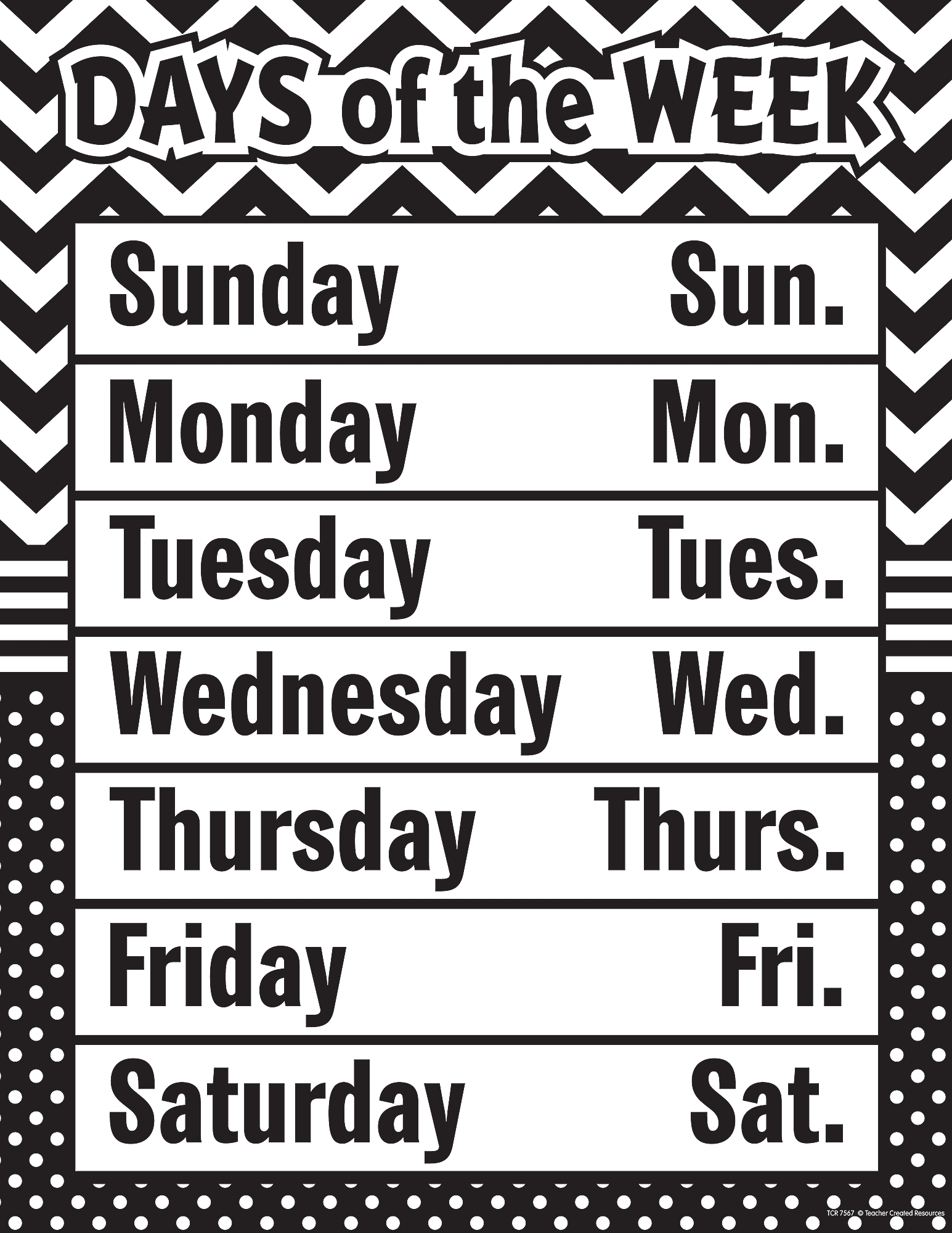 Black & White Chevron And Dots Days Of The Week Chart - Tcr7567 | Teacher Created Resources