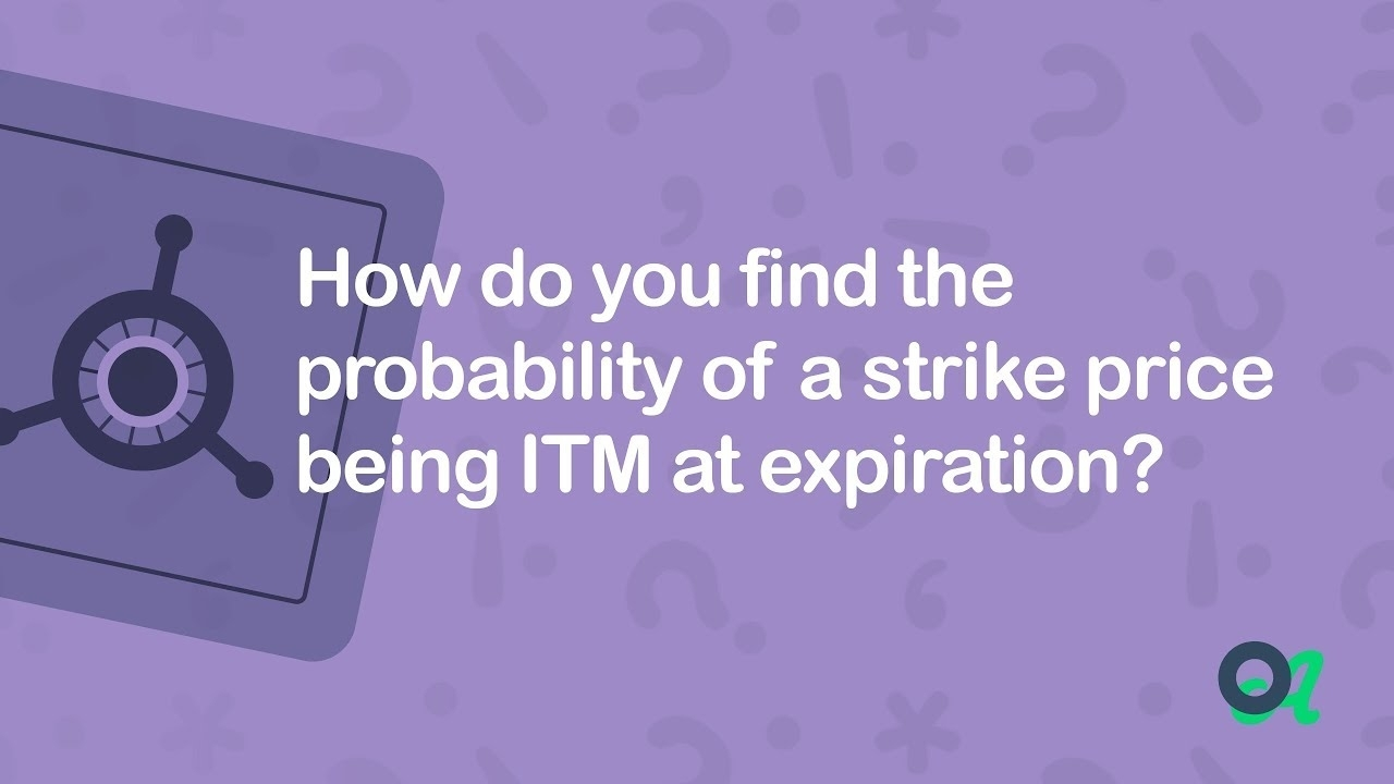 How Do You Find The Probability Of A Strike Price Being Itm At Expiration? - Answer Vault - Youtube