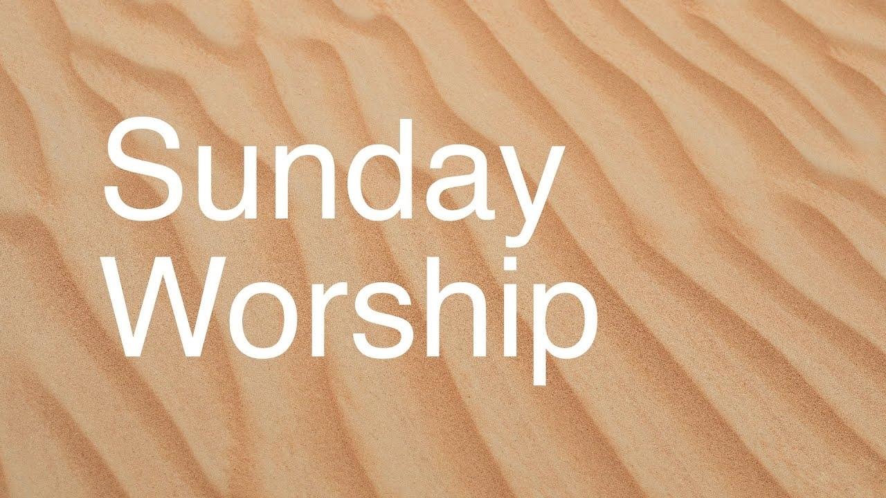 Sunday Morning Worship 26 April 2020 - Youtube