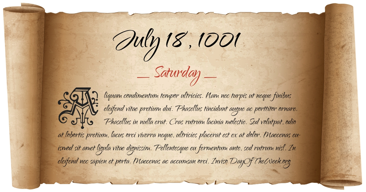 What Day Of The Week Was July 18, 1001?