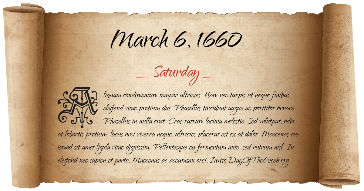 What Day Of The Week Was March 6, 1660?