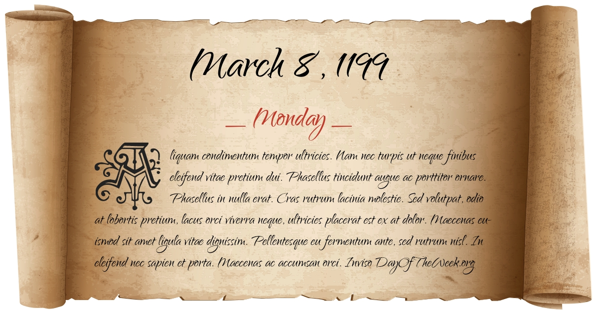 What Day Of The Week Was March 8, 1199?